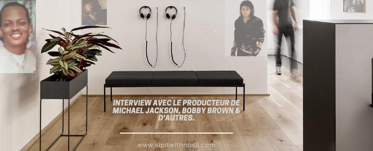 Interview avec le producteur de Michael Jackson, Bobby Brown & d'autres.